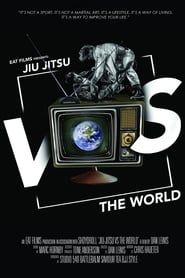Jiu-Jitsu Vs The World streaming