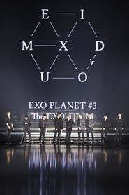 EXO Planet #3 The EXO'rDIUM In Seoul
