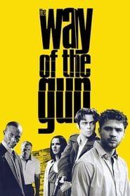 Way of the Gun streaming