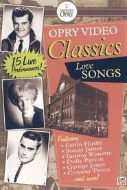 Opry Video Classics: Love Songs