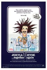Jekyll and Hyde... Together Again streaming