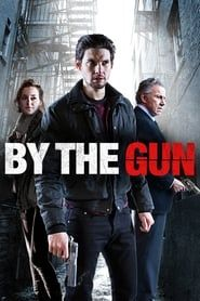 By the Gun streaming