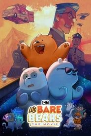 We Bare Bears: The Movie 2019