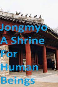 Jongmyo: A Shrine For Human Beings streaming