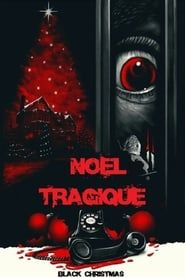 Noël Tragique streaming