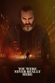 You Were Never Really Here Full online