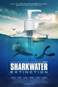 Sharkwater: Extinction streaming