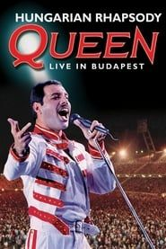 Queen: Hungarian Rhapsody - Live in Budapest Full online