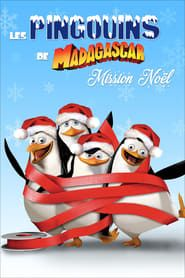 Les Pingouins De Madagascar : Mission Noël streaming