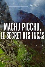 Machu Picchu: Secrets of the Incan Empire