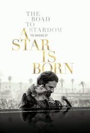 The Road to Stardom: The Making of A Star is Born streaming