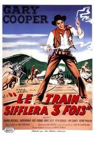 Le train sifflera trois fois 1948