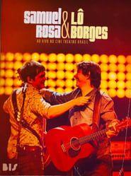 Samuel Rosa & Lô Borges - Ao Vivo em BH