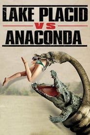Lake Placid vs. Anaconda streaming