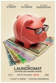 The Laundromat : L'affaire des Panama Papers streaming vf