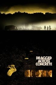 Dragged Across Concrete Full online