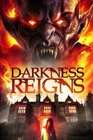Darkness Reigns streaming