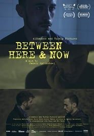 Between Here & Now streaming