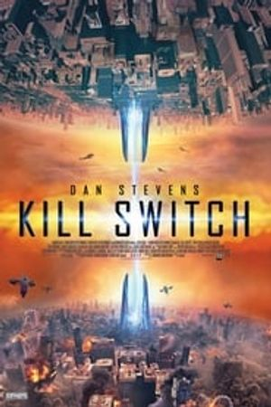 Kill Switch 2017 film complet