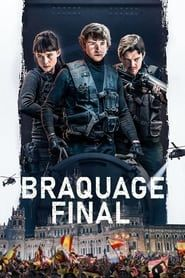 Braquage final 2021