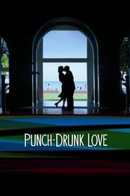 Punch-Drunk Love streaming