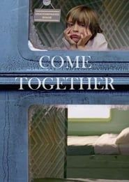 Come Together streaming