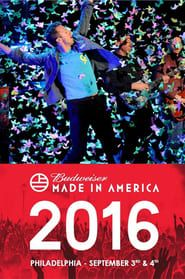 Coldplay - Budweiser Made in America Festival streaming