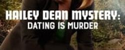 Hailey Dean Mystery: Dating Is Murder online