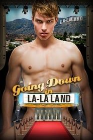 Going Down in La-La Land streaming