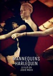 Mannequins Harlequin streaming