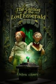 The Calling of the Lost Emerald