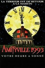 Amityville 1993 : Votre heure a sonné streaming