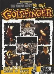 Goldfinger: Live at the House of Blues streaming