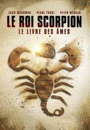 Le Roi Scorpion 5, Le Livre des âmes 2019
