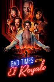 Bad Times at the El Royale Full online