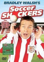 Bradley Walsh's Soccer Shockers streaming vf