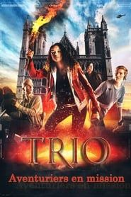 TRIO : Aventuriers en mission streaming