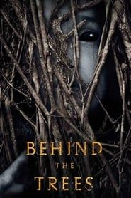 Behind the Trees 2016