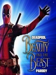 Deadpool Musical: Beauty and the Beast Gaston Parody streaming