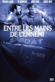 U-Boat : Entre les mains de l'ennemi streaming