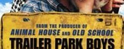 Les trailer Park Boys - Le film online