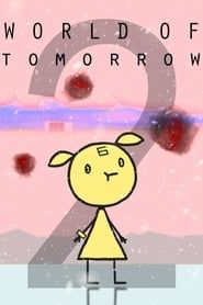 World of Tomorrow Episode Two: The Burden of Other People's Thoughts streaming