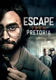 Escape from Pretoria 2017