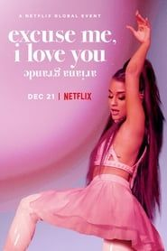 ariana grande : excuse me, i love you 2018