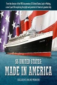 SS United States: Made in America streaming