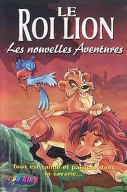 Le Roi Lion - Les nouvelles Aventures streaming