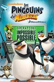 Les Pingouins de Madagascar : Opération impossible possible streaming