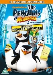 The Penguins of Madagascar: Operation Penguin Takeover streaming