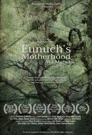 Eunuch's Motherhood