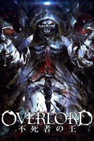Overlord Film 1 : Fushisha no Ou streaming